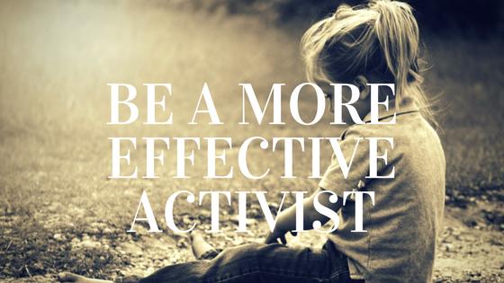 be-a-moreeffectiveactivist
